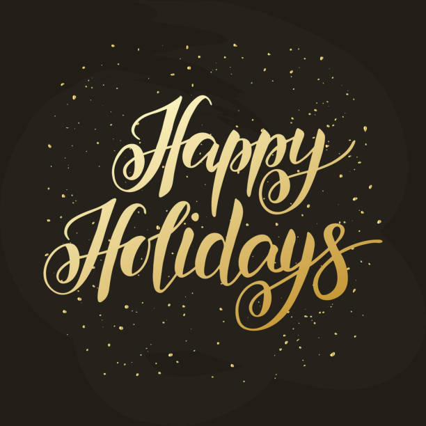 happy holidays hand drawn lettering typography - happy holidays stock illustrations