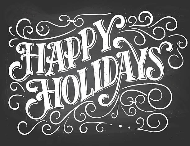 happy holidays hand-lettering on chalkboard background - happy holidays stock illustrations, clip art, cartoons, & icons