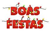 Happy Holidays in Portuguese. Boas Festas lettering vector.