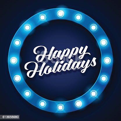 istock Happy Holidays inscription on retro banner with light bulbs 613658680