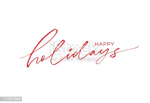 Happy holidays phrase. Modern brush vector calligraphy. Greeting holiday card, Christmas and New Year phrase. Ink illustration isolated on white. Hand lettering inscription to winter holiday design