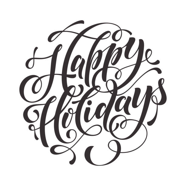 Happy Holidays Text  for greeting card, invitation Happy Holidays Text  for greeting card, invitations to celebrate Christmas, New Year. Hand drawn lettering. Vector illustration alphabet backgrounds stock illustrations