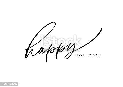 istock Happy holidays vector brush lettering. Hand drawn modern brush calligraphy isolated on white background. 1264408090