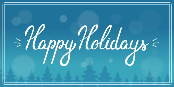 happy holidays - happy holidays stock illustrations