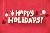 Flat happy holidays banner message. EPS 10 file. Transparency effects used on highlight elements.