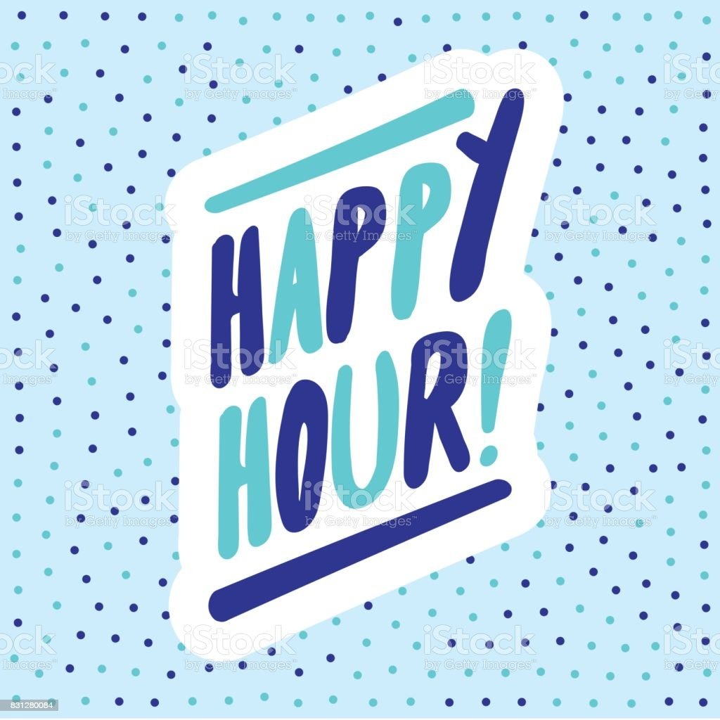 Happy Hour! banner. Vector lettering. vector art illustration