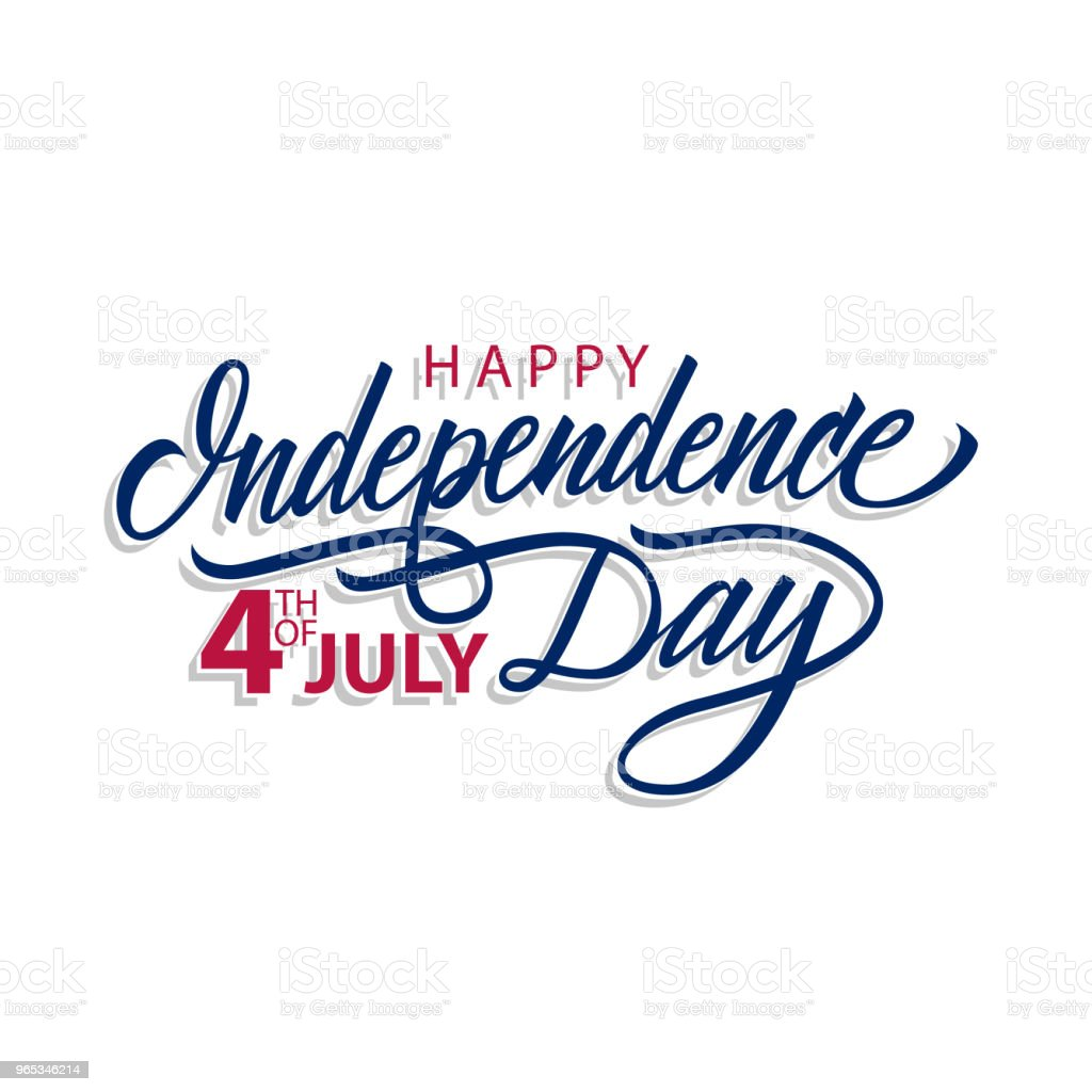 Happy Independence Day, 4th of July calligraphic lettering design celebrate card template. Creative typography for holiday greetings and invitations. vector art illustration