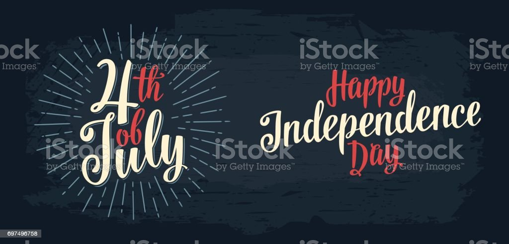 Happy Independence Day, 4th of July hand lettering inscription vector art illustration