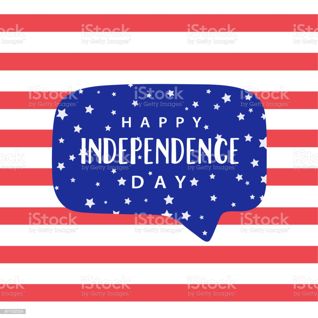 Happy Independence Day Text In Blue Speech Bubble With Stars
