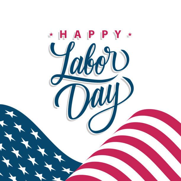 happy labor day feiern karte mit winkenden amerikanischen nationalflagge und hand schriftzug grüße. nationalfeiertag der vereinigten staaten. - tag der arbeit stock-grafiken, -clipart, -cartoons und -symbole