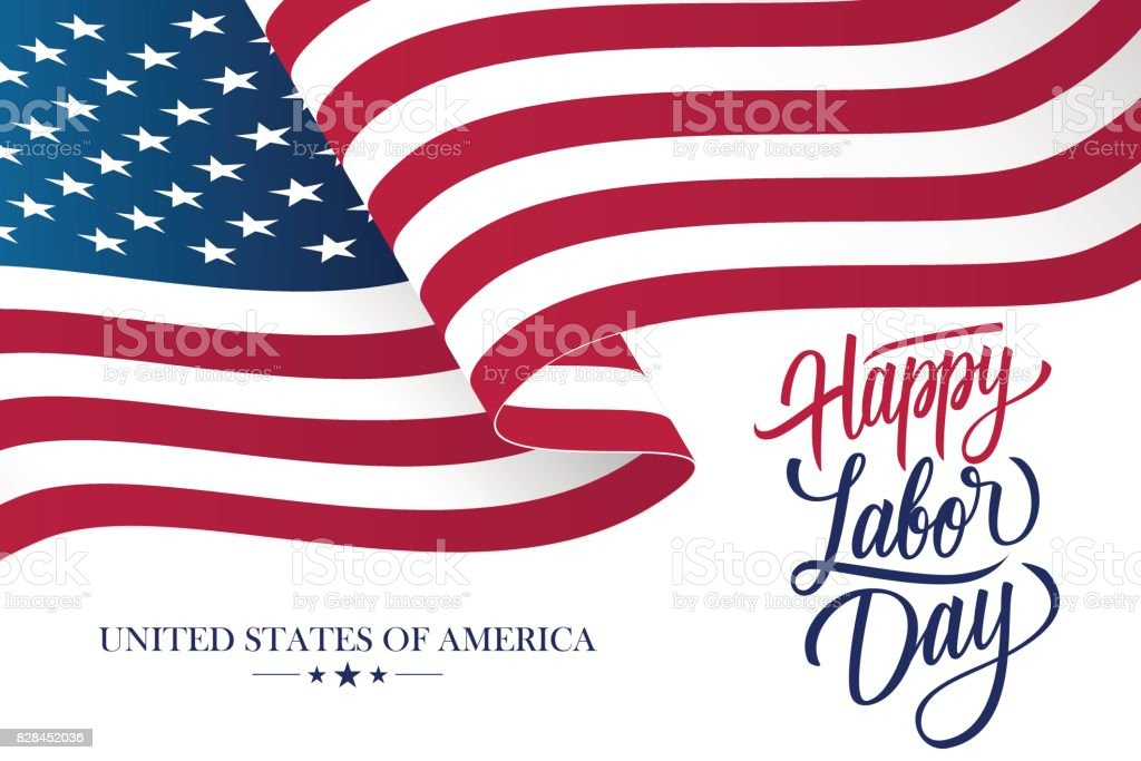 Happy Labor Day celebration card with waving United States national flag and hand lettering text design. vector art illustration