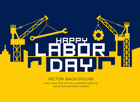 Happy Labor day message construction vector yellow and navy blue background