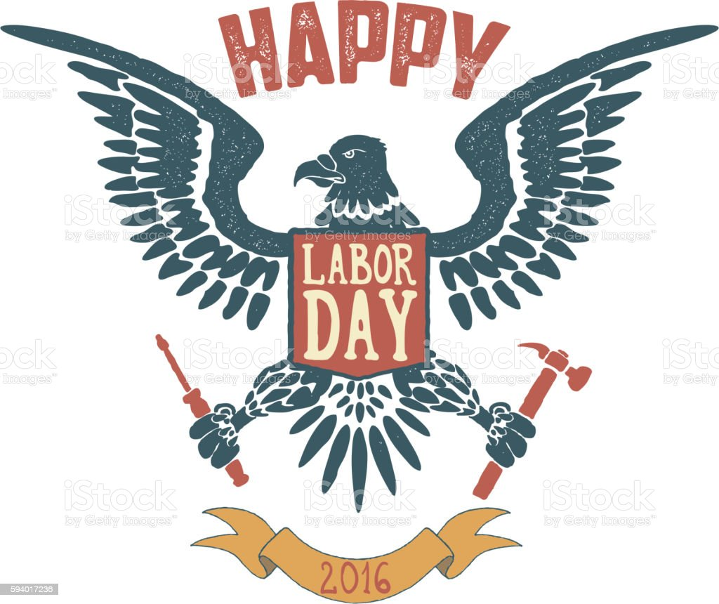 Happy labor day poster template eagle isolate on white backgrou happy labor day poster template eagle isolate on white backgrou royalty free happy labor buycottarizona Choice Image
