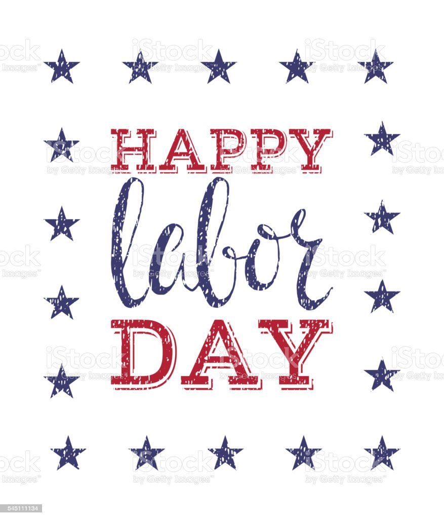 Happy labor day poster. vector art illustration