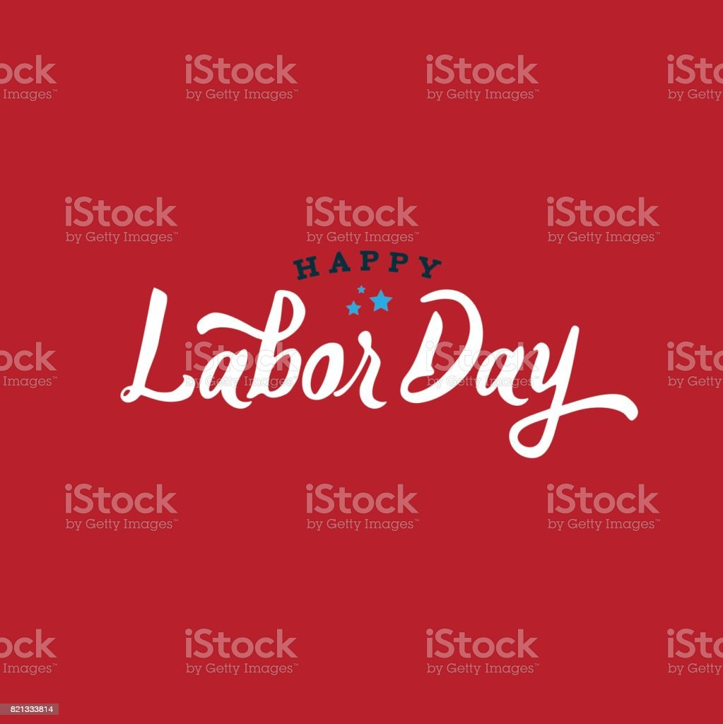 Happy Labor Day Text Vector vector art illustration