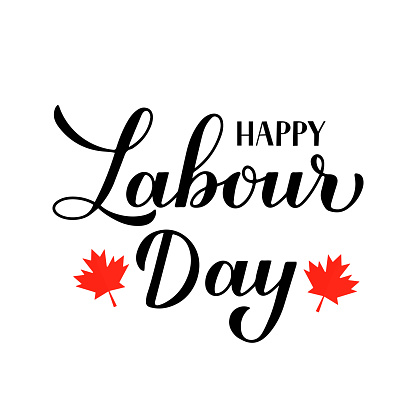 Happy Labour Day calligraphy hand lettering isolated on white. Holiday in Canada typography poster. Vector template for banner, flyer, greeting card, logo design, postcard, party invitation, t-shirt