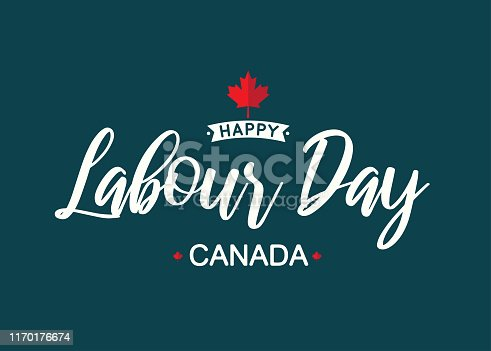 Happy Labour Day Canada lettering. Vector illustration. EPS10