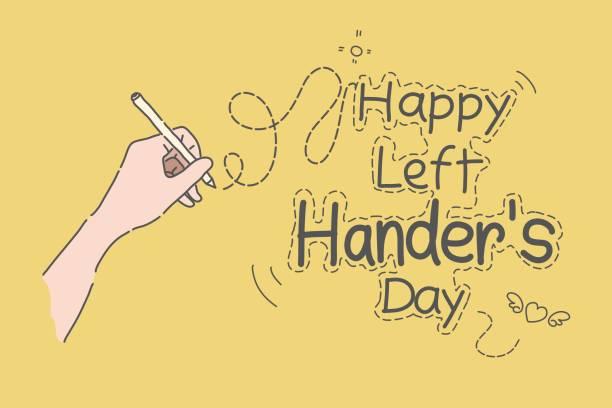 illustrazioni stock, clip art, cartoni animati e icone di tendenza di happy left hander's day, left hand hold pen and writing text vector. - mancino