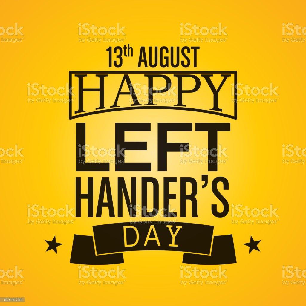 Happy Left-handers Day Background vector art illustration