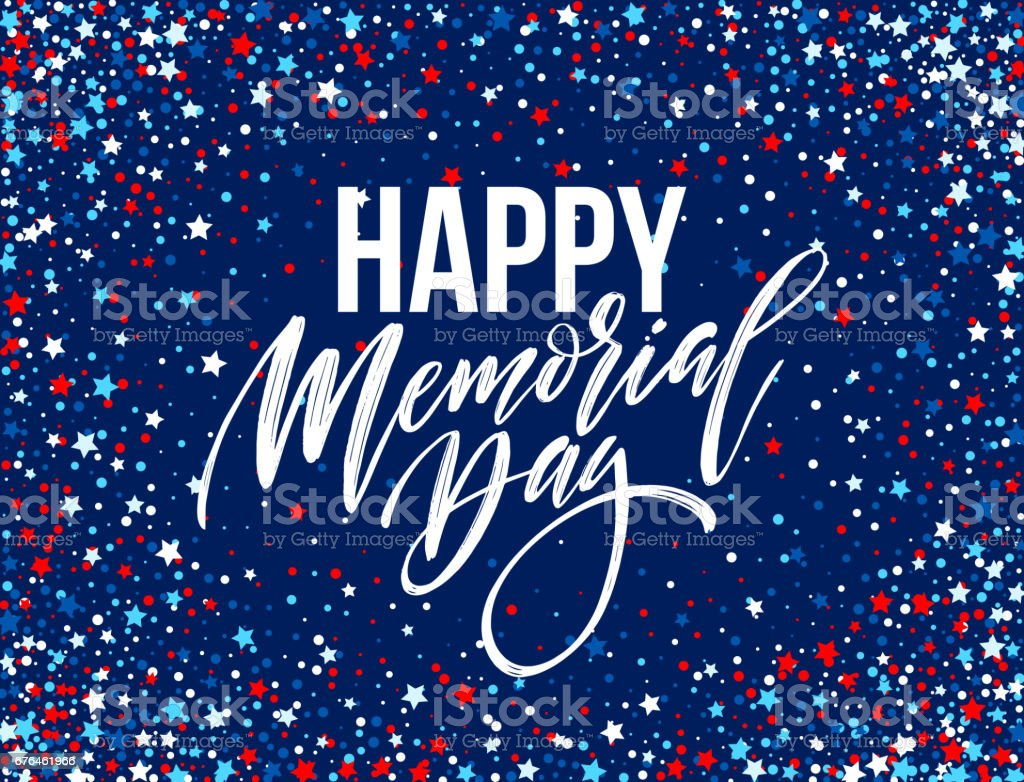 Happy Memorial Day card. National american holiday. Festive poster or banner with hand lettering. Vector illustration vector art illustration