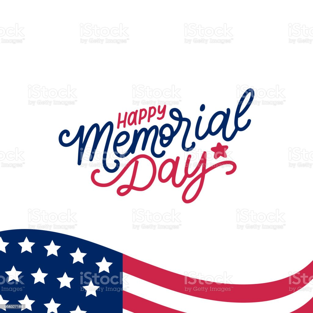 Happy Memorial Day handwritten phrase in vector. National american holiday illustration with USA flag. vector art illustration
