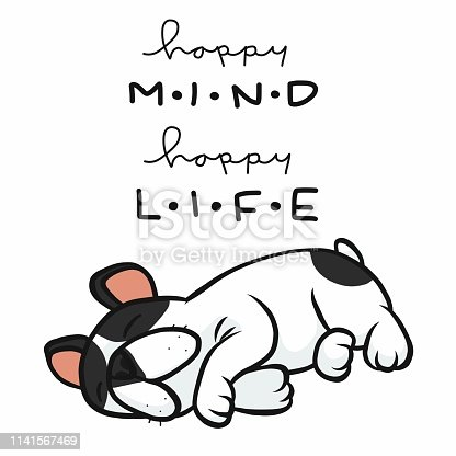 Happy mind happy life French bulldog sleeping cartoon vector illustration