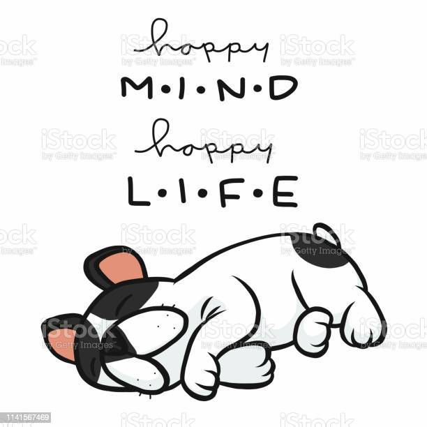Happy mind happy life french bulldog sleeping cartoon vector vector id1141567469?b=1&k=6&m=1141567469&s=612x612&h=6yfr d3allxmhkbzlg0gzd2d0cj84n6loqrlbjjnua0=