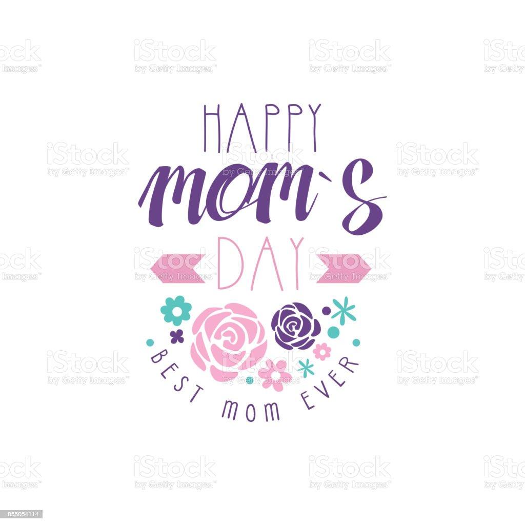 Glückliche Mütter Tag Logo Vorlage Best Mom Ever Schriftzüge ...