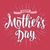 Happy Mother s Day lettering. Vector vintage illustration