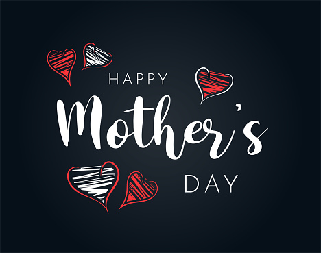 Happy Mother's Day background with hand drawn hearts. Vector