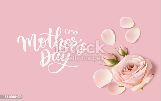 istock Happy Mothers day. Calligraphic greeting text. Holiday design template with realistic rose flower, bud and petal on pink background. 1311566459