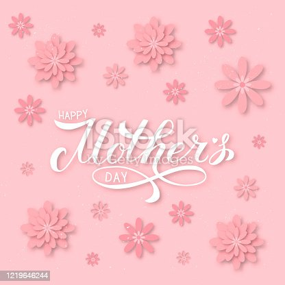 istock Happy Mother's Day calligraphy lettering with blush pink flowers. Origami paper cut style vector illustration. Vector template for Mothers day party invitations, greeting card, banner, flyer, poster. 1219646244