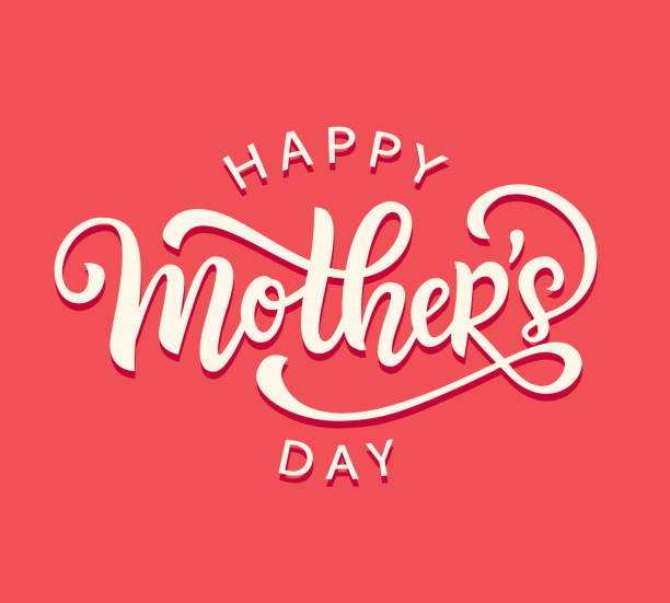 happy mothers day card with modern calligraphy, holiday poster. typography design. vector illustration - mothers day stock illustrations