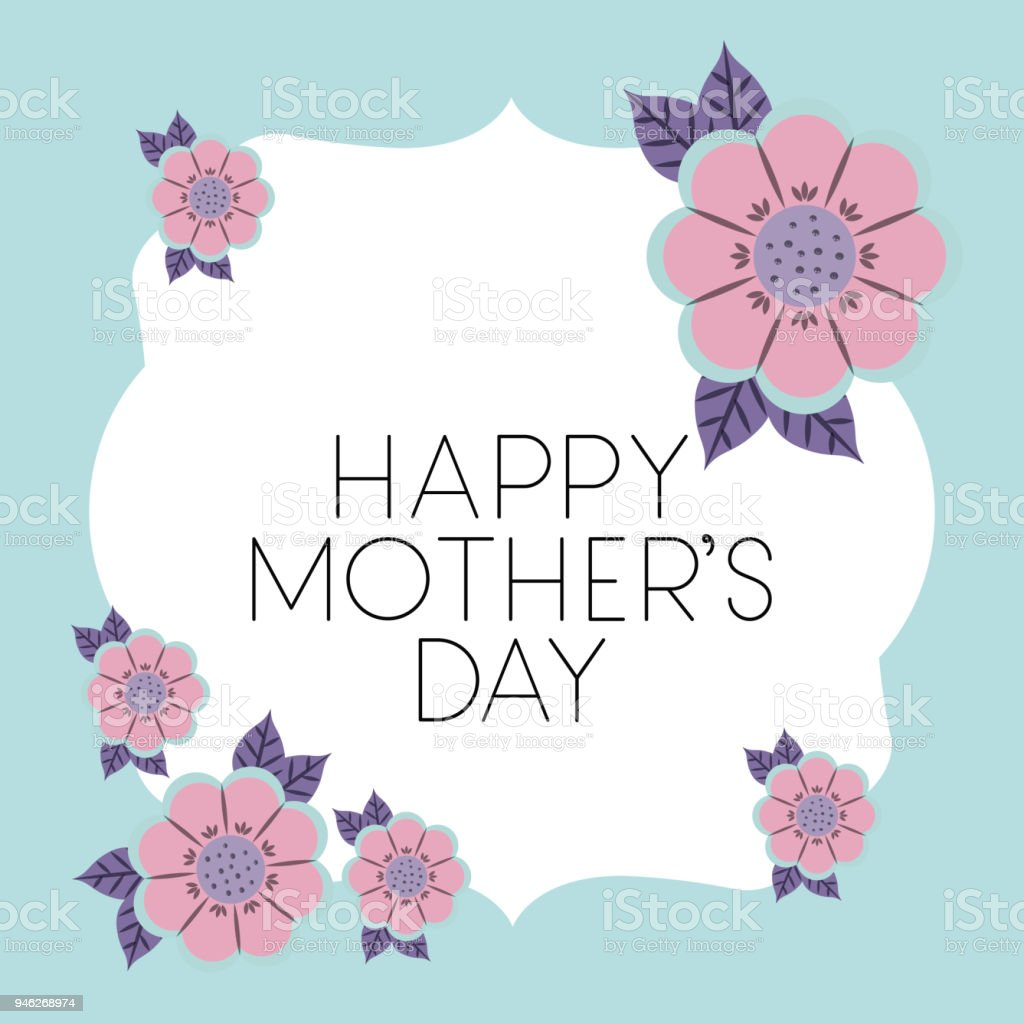 Happy Mothers Day Frame With Flowers Stock Vector Art & More Images ...