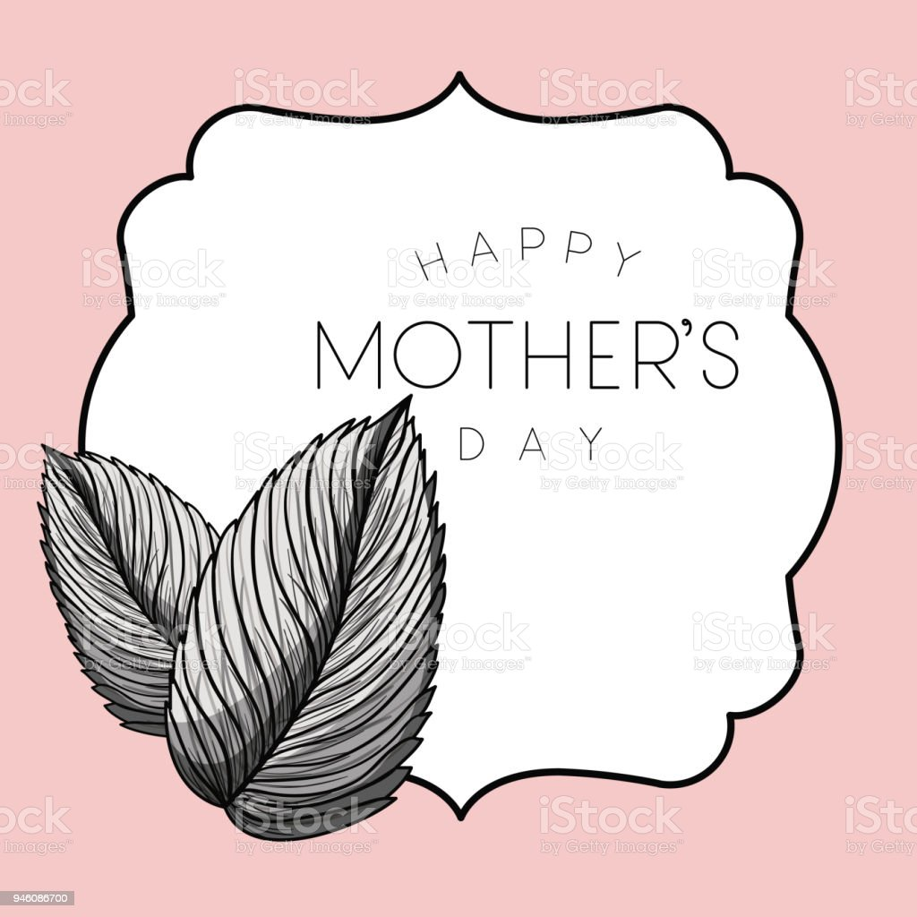 Happy Mothers Day Frame With Leafs Stock Vector Art & More Images of ...