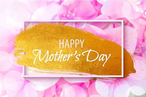 Happy Mother's Day, Golden Brush Stroke with Pink Hydrangea Flower Background. Gold Shiny Grunge Texture. Gold Foil Brush Stroke Clip Art. Metallic Golden Texture Design Element for Greeting Cards, Advertising, Banners, Leaflets and Flyers.