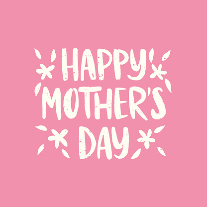 Happy Mother's Day hand drawn lettering with spring flower. Celebration white text