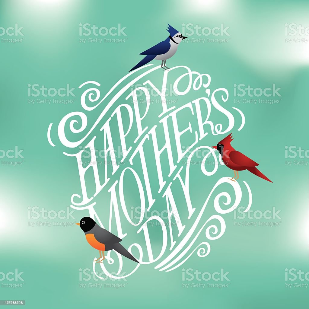 Happy Mothers Day hand drawn typography with spring birds vector art illustration