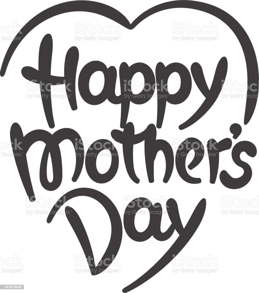 Happy mother's day hand-drawn lettering vector art illustration
