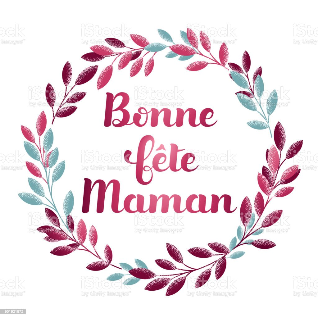 Happy Mothers Day In French Bonne Fete Maman Stock Illustration