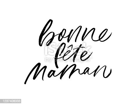 istock Happy Mother's day in French vector calligraphy. Holiday lettering. Bonne fete Maman postcard. 1237408333