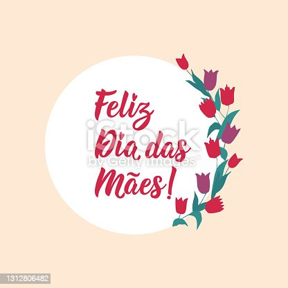 istock Happy Mother's Day in Portuguese. Lettering. Ink illustration. Modern brush calligraphy. Feliz dia das Maes. 1312806482