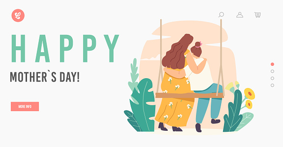 Happy Mothers Day Landing Page Template. Loving Mother and Daughter Hugging Rear View. Mom and Girl Embrace Sit on Swing