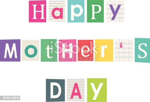 Happy mother's day. Letters cut out of books and magazines.