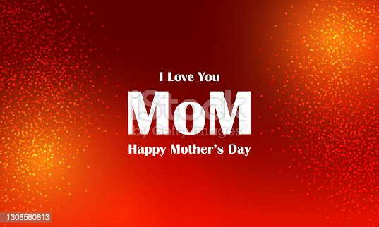 istock Happy Mothers Day stock illustration 1308580613