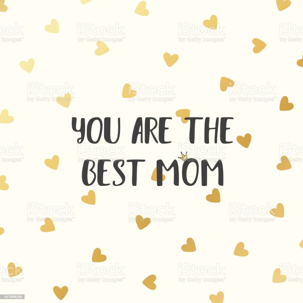 Happy Mothers Day Template Card You Are The Best Mom Text Stock