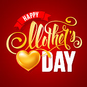 Happy Mother's Day design with calligraphic lettering and big golden heart on red background. Vector illustration.