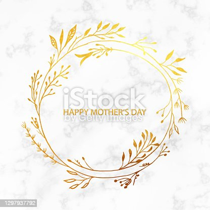 istock Happy Mother's Greeting Card with Gold Colored Flower Wreath. Floral Vector Design Element for Birthday, New Year, Christmas Card, Wedding Invitation. 1297937792