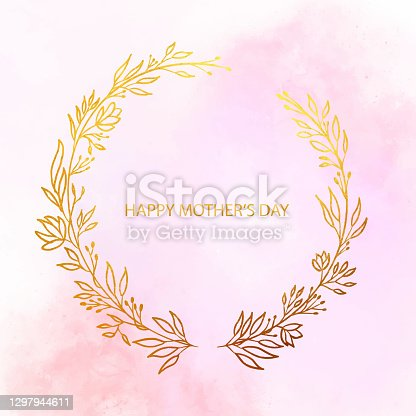 istock Happy Mother's Greeting Card with Gold Colored Flower Wreath. Floral Vector Design Element for Birthday, New Year, Christmas Card, Wedding Invitation. 1297944611