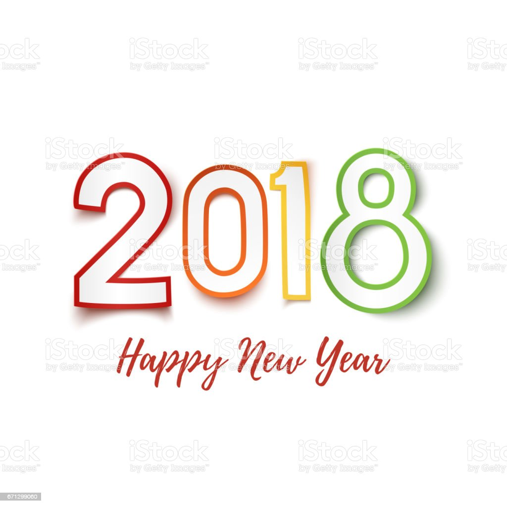 Nice Happy New Year 2018. Colorful Paper Design Pn White. Royalty Free Happy New